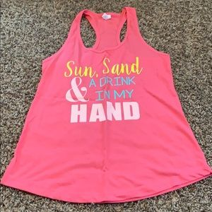"Tops - ""Sun, Sand, & a drink in my hand"" tank top"